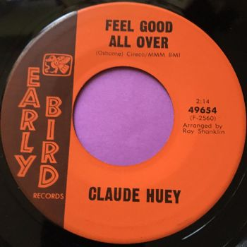 Claude Huey-Feel good all over-Early bird E+