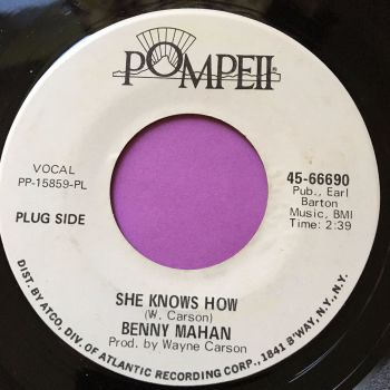 Benny Mahan-She knows how-Pompeii WD E+