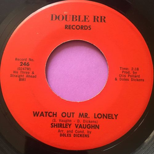 Shirley Vaughn-Watch out Mr Lonely-Double RR E