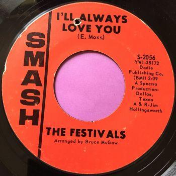 Festivals-I'll always love you/Music-Smash E+