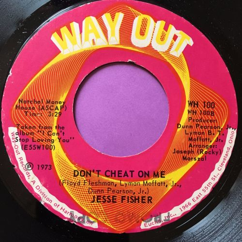Jesse Fisher-Don't cheat on me-Way out E+