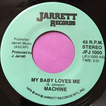 Machine-My baby loves me-Jarrett E+