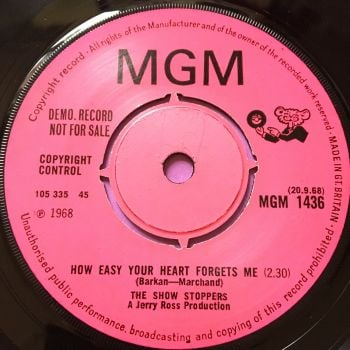 Show Stoppers-How easy your heart forgets me-UK MGM Demo E