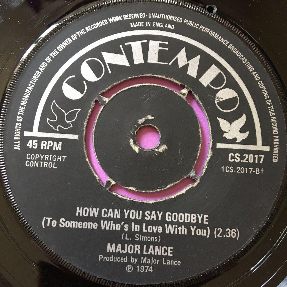 Major Lance-How can you say goodbye-UK Contempo E+