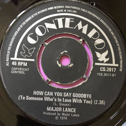 Major Lance-How can you say goodbye-UK Contempo E+