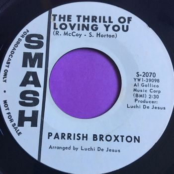Parrish Broxton-The thrill of loving you-Smash WD E