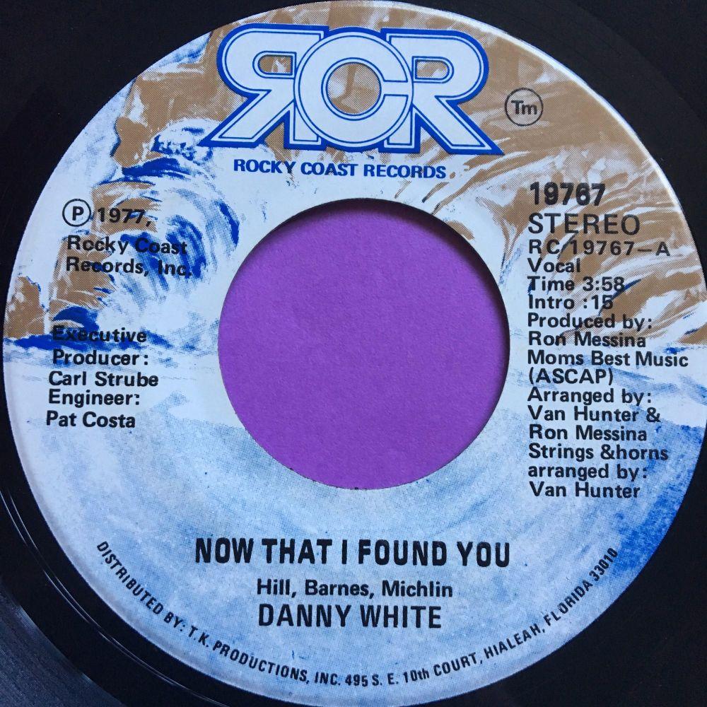 Danny White-Now that I found you-Rocky coast E+