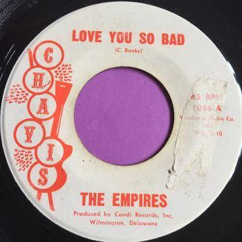 Empires-Love you so bad-Chavis vg+