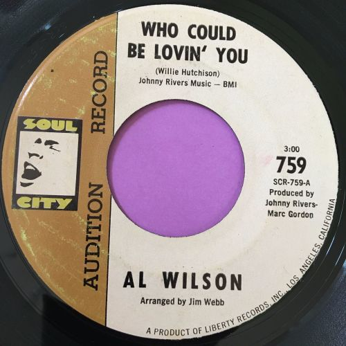 Al Wilson-Who could be lovin' you-Soul city E+