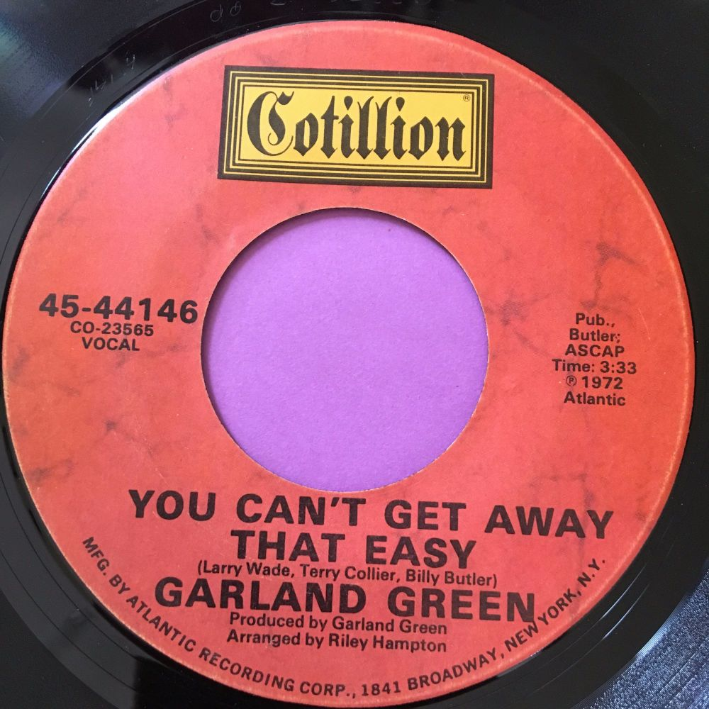 Garland Green-You can't get away that easy-Cotillion E