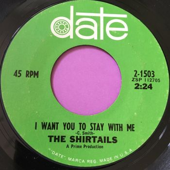 Shirtails-I want to stay with you-Date E