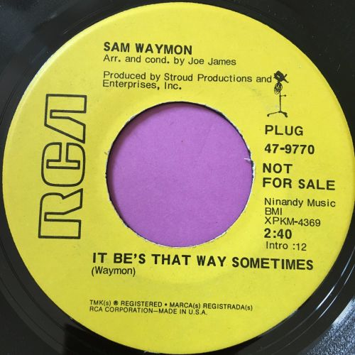 Sam waymon-It be's that way sometimes-RCA demo E+