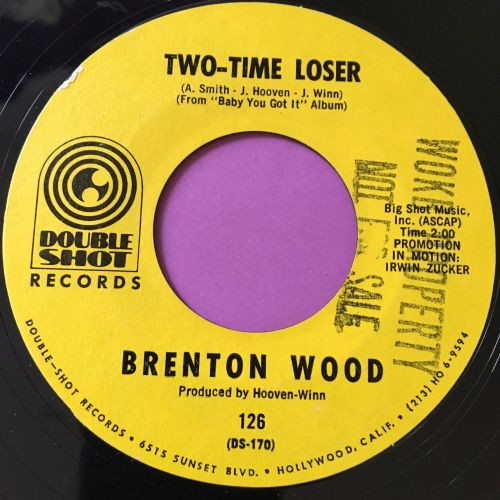 Brenton Wood-Two time loser-Double shot E+