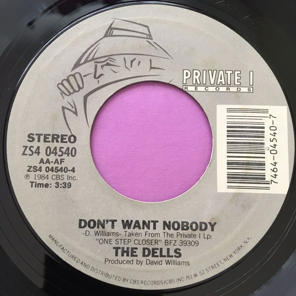 Dells-Don't want nobody-Private E+