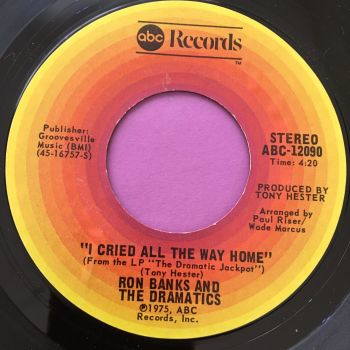 Ron Banks and Dramatics-I cried all the way home-ABC E+