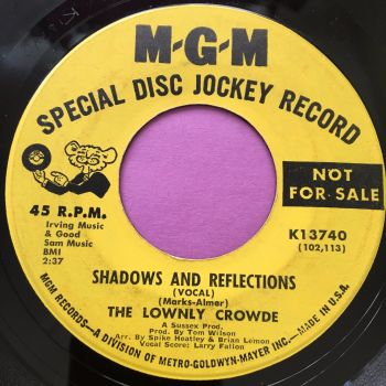 Lownly Crowde-Shadows and reflections-MGM demo vg+