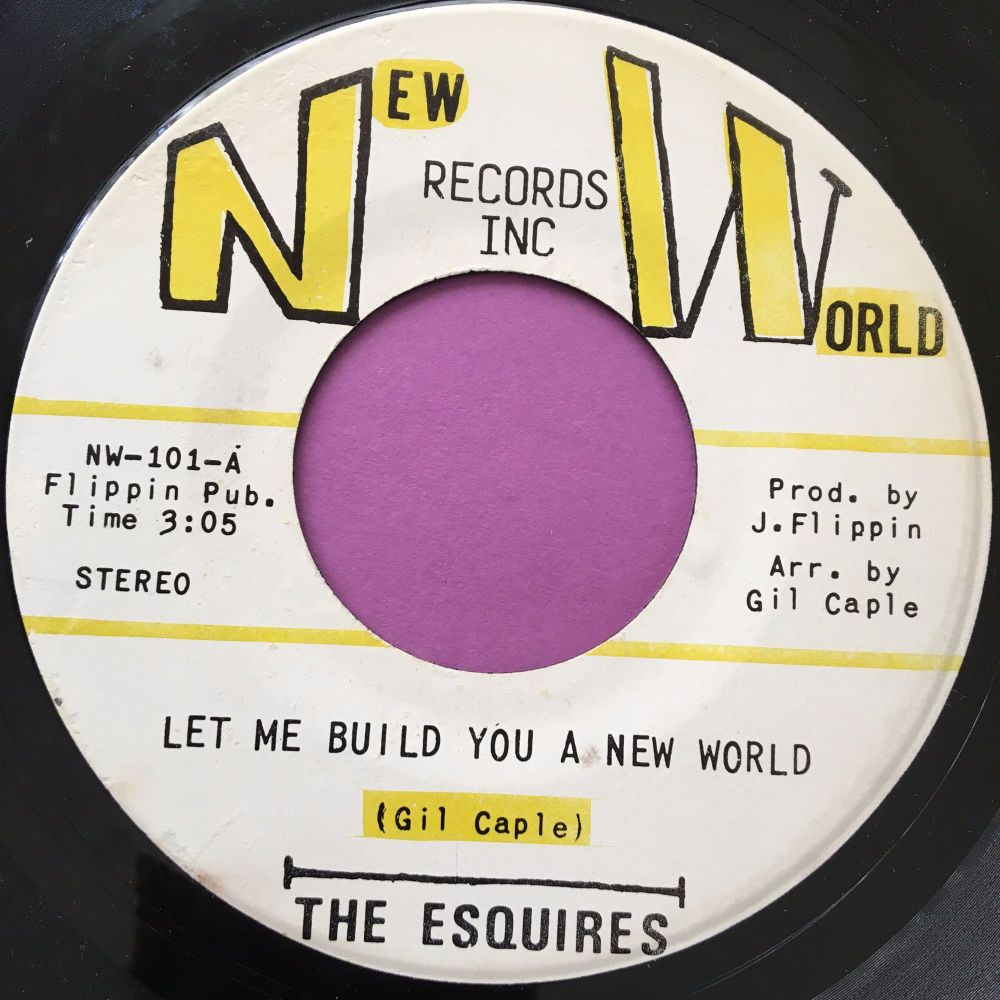 Esquires-let me build you a new world-New world E