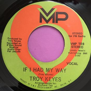 Troy Keyes-If I had my way-VMP E+