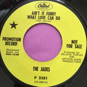 Jades-Ain't it funny what love can do-Capitol demo E+