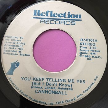 Cannonball-You keep telling me yes-Reflection E+