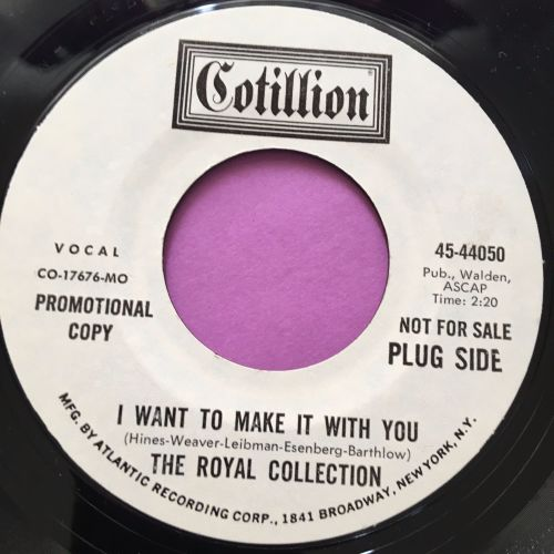 Royal collection-I want to make it with you-Cotillion E+