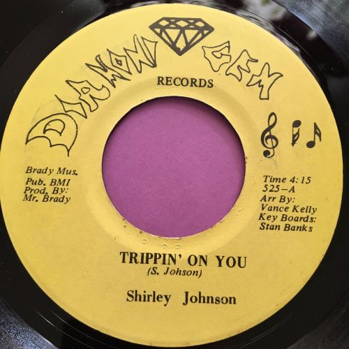 Shirley Johnson-Trippin' on you-Diamond Gem E+