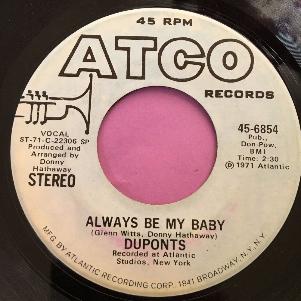 Duponts-Always be my baby-Atco demo E+