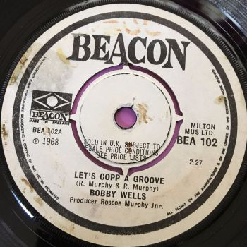 Bobby Wells-Let's copp a groove-UK Beacon E