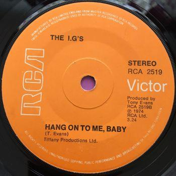I.G's-Hang on to me baby-UK RCA E
