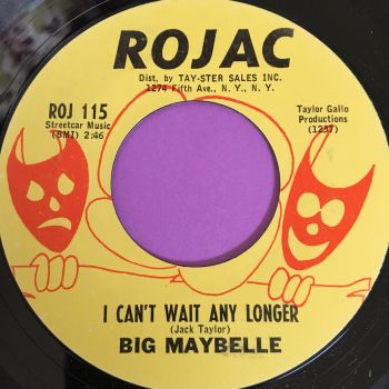 Big Maybelle-I can't wait any longer-Rojac E+