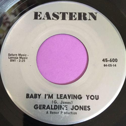 Geraldine Jones-Baby I'm leaving you-Eastern E+