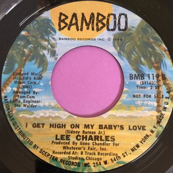 Lee Charles-I get high on my baby's love-Bamboo M-
