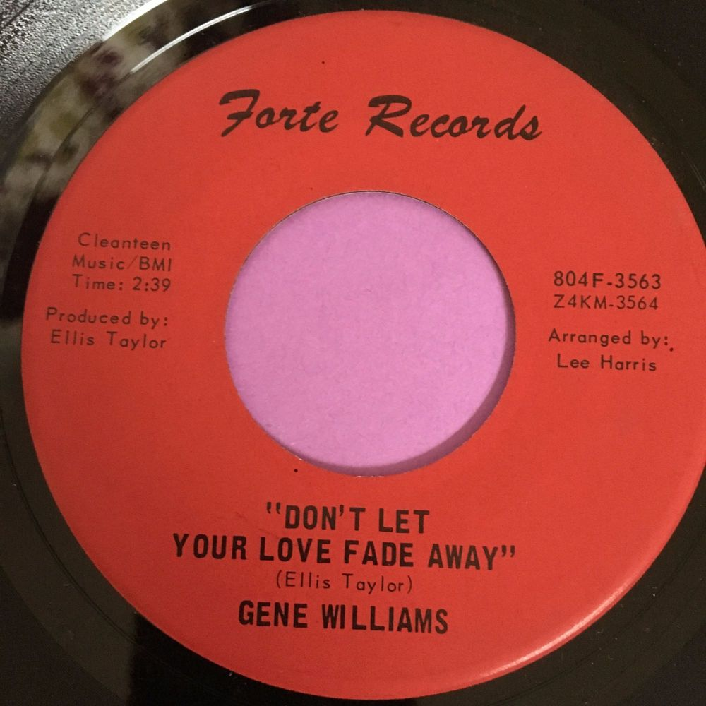 Gene Williams-Don't let your love fade away-Forte E+