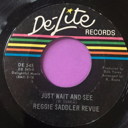 Reggie Saddler-Just wait and see-Delite E+