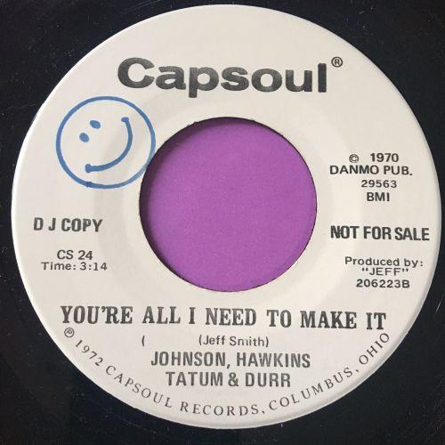 Johnson,Hawkins,Tatum & Durr-You're all I need to make it-Capsoul WD M-