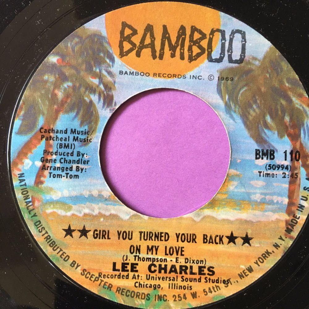 Lee Charles-I never want to lose my sweet thing-Bamboo E+