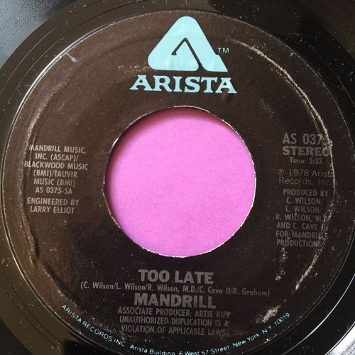 Mandrill-Too late-Arista E+