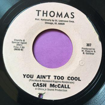 Cash McCall-You ain't too cool-Thomas E+