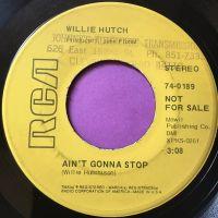 Willie Hutch-Ain't gonna stop-RCA demo E+