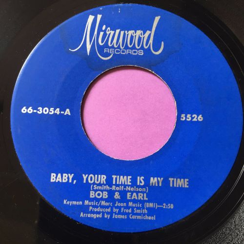 Bob & Earl-Baby, your time is my time-Morwood E+