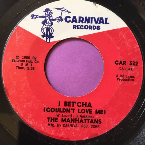 Manhattans-I betcha couldn't love me-Carvival E+