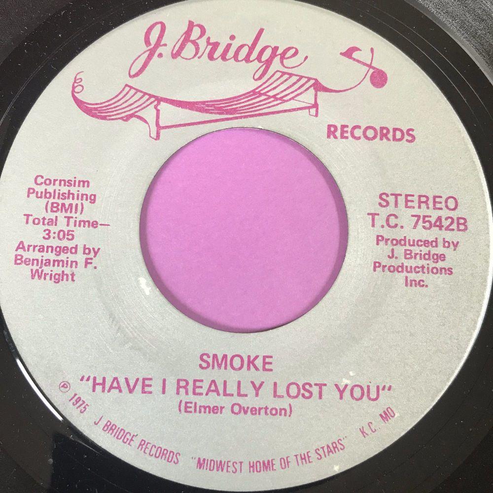 Smoke-Have I really lost you-J. Bridge E+