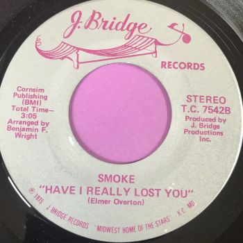 Smoke-Have I really lost you-J. Bridge E+