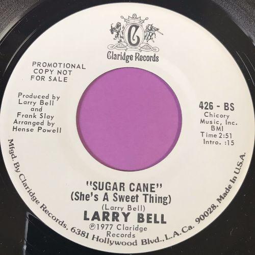 Larry Bell-Sugar Cane-Claridge WD E+