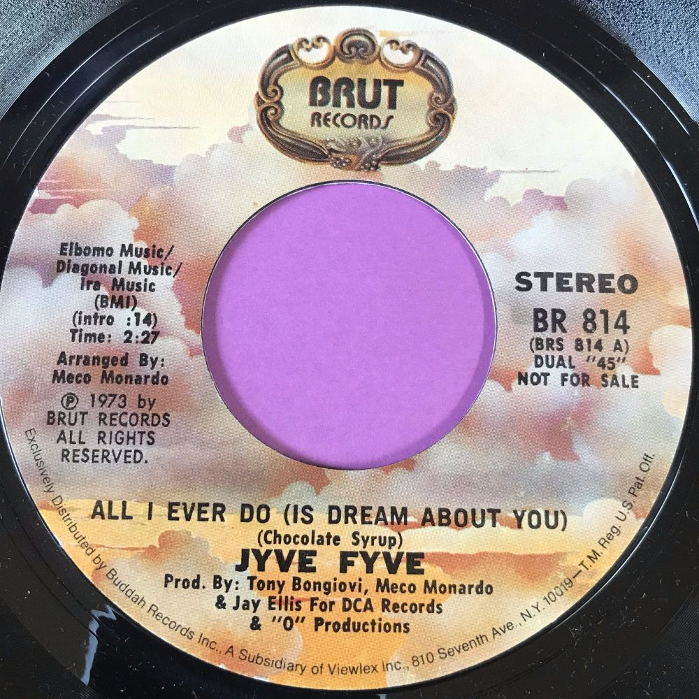 Jyve Fyve-All I ever do- Brut E+