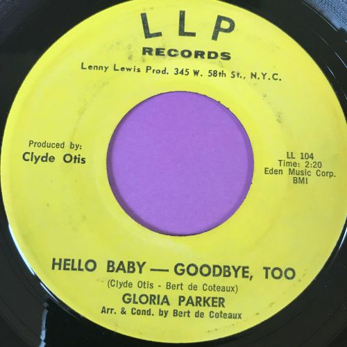 Gloria Parker-Hello Baby-Goodbye too-LLP E+