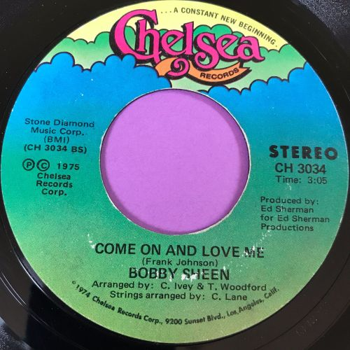 Bobby Sheen-Come on and love me-Chelsea E+