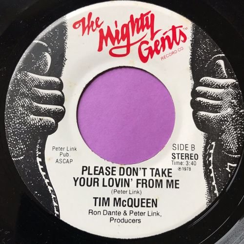 Tim McQueen-Please don't take your lovin' from me-Mighty Gents E+