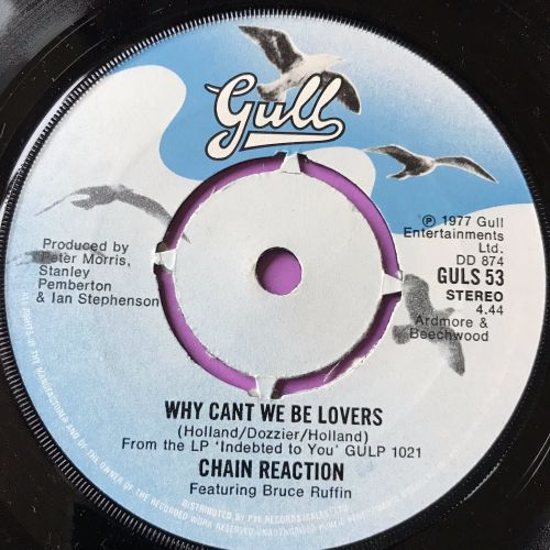 Chain Reaction-Why can't we be lovers-UK Gull M-