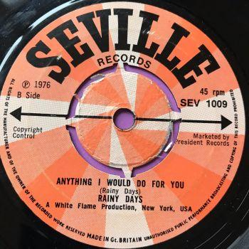 Rainy Days-Anything I would do for you-UK Seville E+